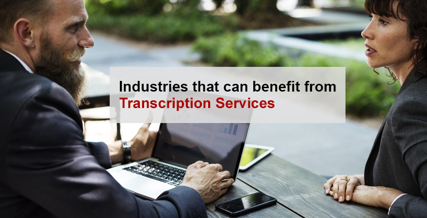Who Needs Transcription Services - ATC Blog